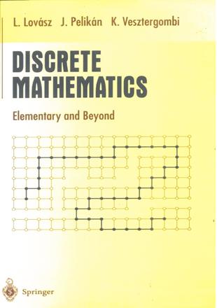 DISCRETE MATHEMATICS Elementary and Beyond