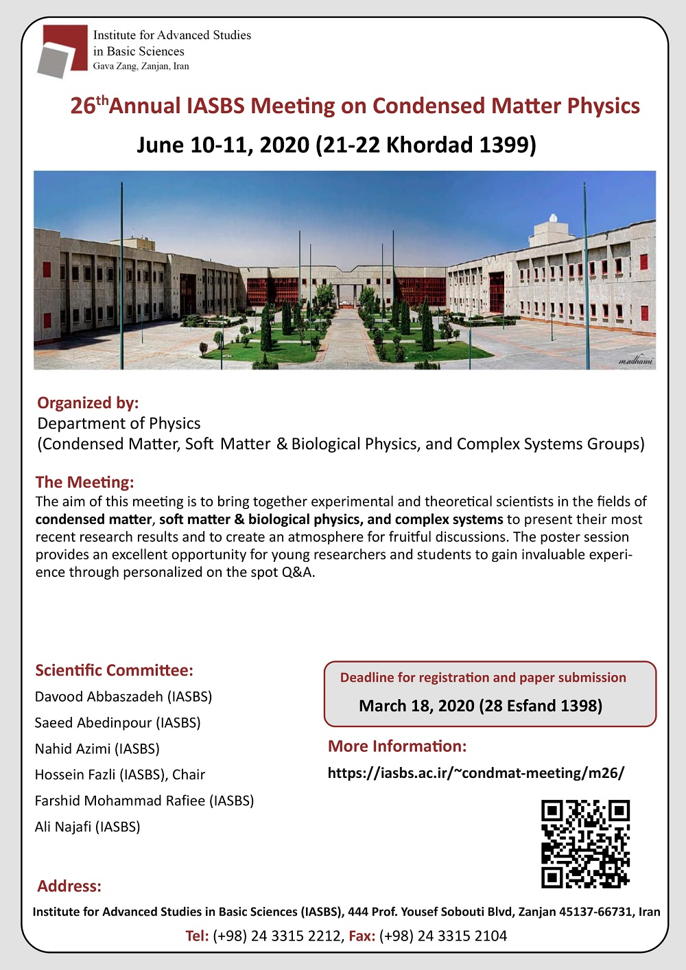 26th Annual IASBS Meeting on Condensed Matter Physics: June 10-11, 2020
