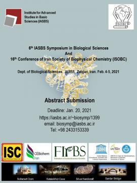 """""""6th IASBS Symposium in Biological Sciences"""" and """"16th Conference of Iran Society of Biophysical Chemistry (ISOBC)"""" to be held virtually at IASBS"""